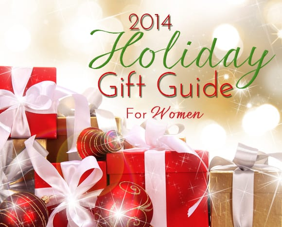 2014 Holiday Gift Guide for Women