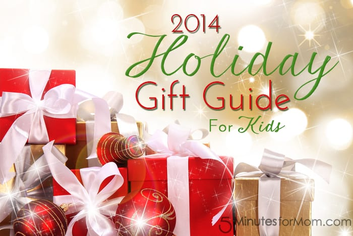 Holiday Gift Guide 2014 - For Kids - 5 Minutes for Mom
