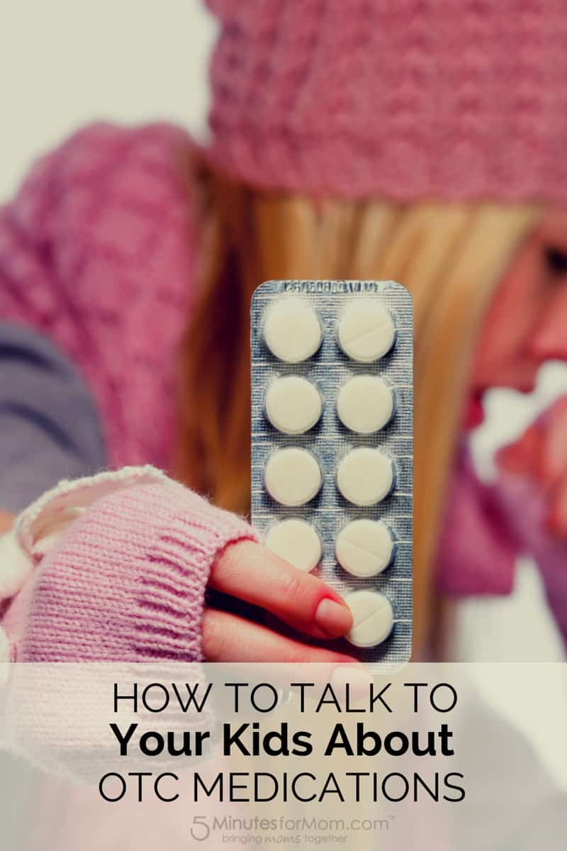 Talk To Your Kids About Over the Counter Medicine or OTC Drugs