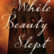 While Beauty Slept {Book Review and #Giveaway}