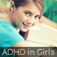 ADHD in Girls – Are You Missing The Symptoms?