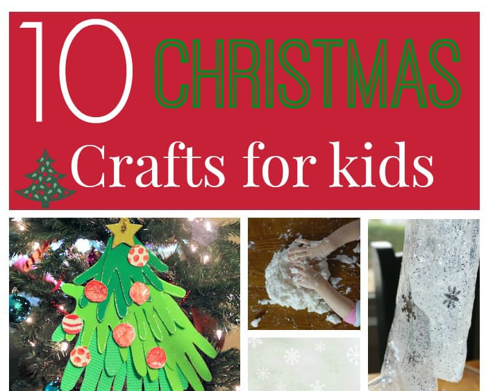 10 Christmas Crafts For Kids 5 Minutes For Mom