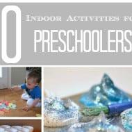10 Indoor Activities for Preschoolers