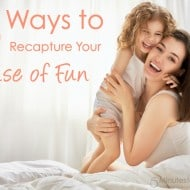 5 Ways to Recapture Your Sense of Fun (Even if You Feel Frumpy and Frazzled)