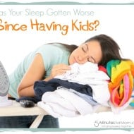 Has Your Sleep Gotten Worse Since Having Kids? Watch this Sponsored Video…