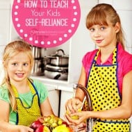 How to Teach Your Kids Self-Reliance