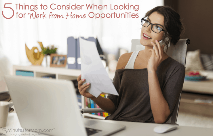 5 Things to Consider When Looking for Work at Home Jobs