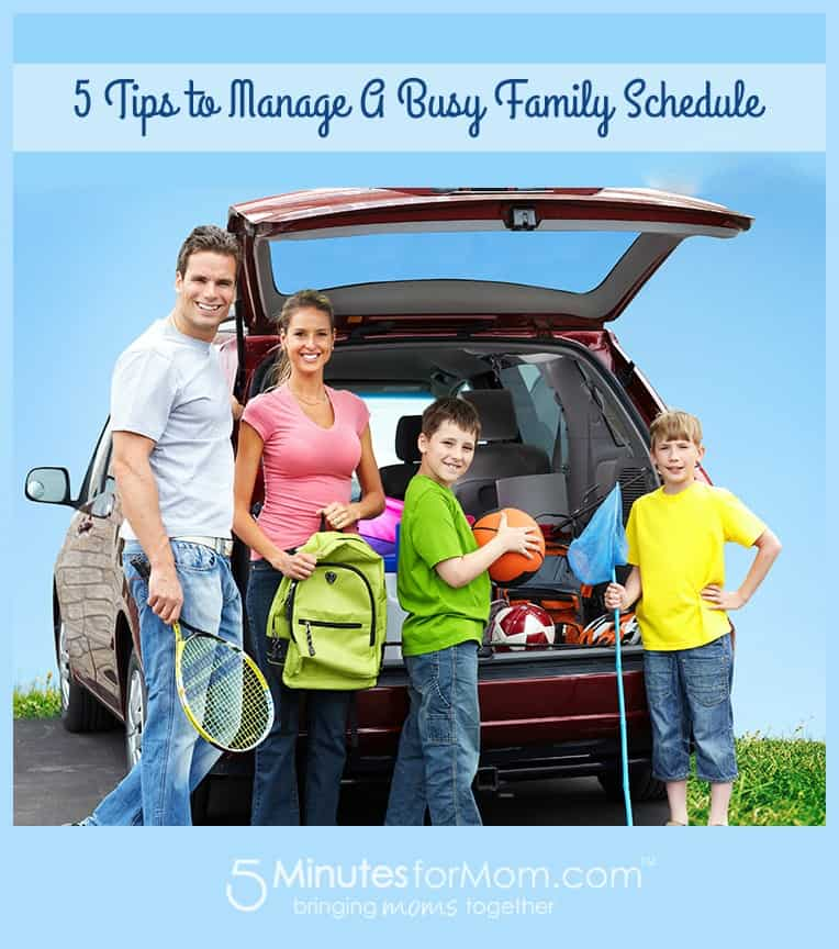 5 Tips to Manage a Busy Family Schedule