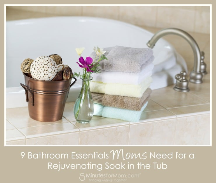 9 bathroom essentials moms need for a rejuvenating soak in for Bathroom essentials