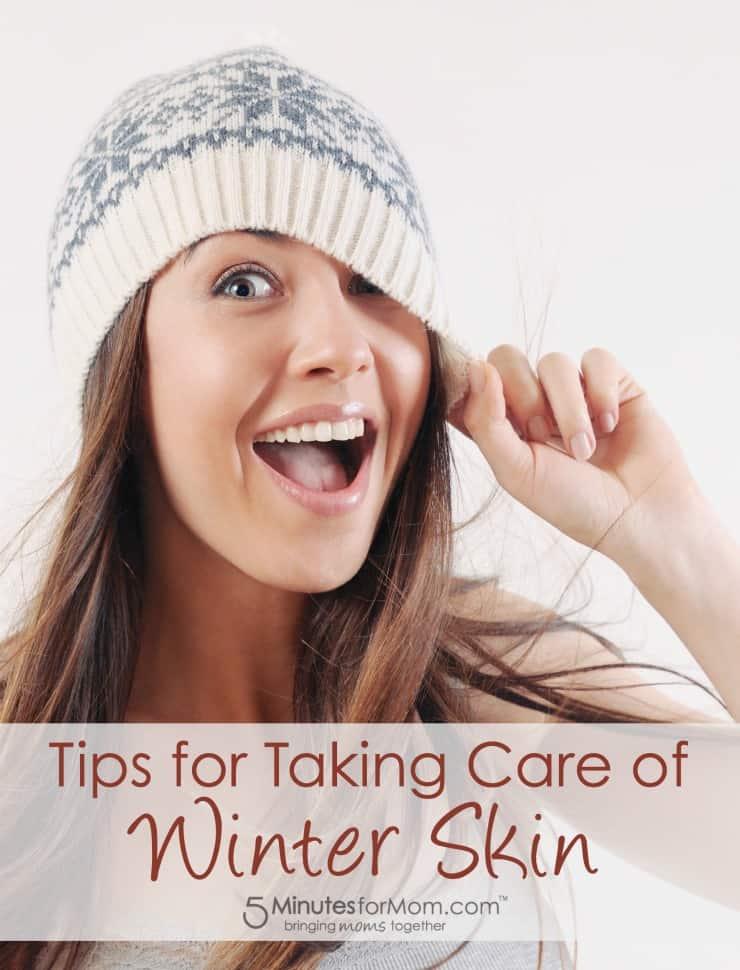 Tips for Taking Care of Winter Skin