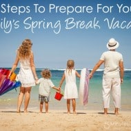 5 Steps To Prepare For Your Family's Spring Break Vacation #SB2015 #Sponsored