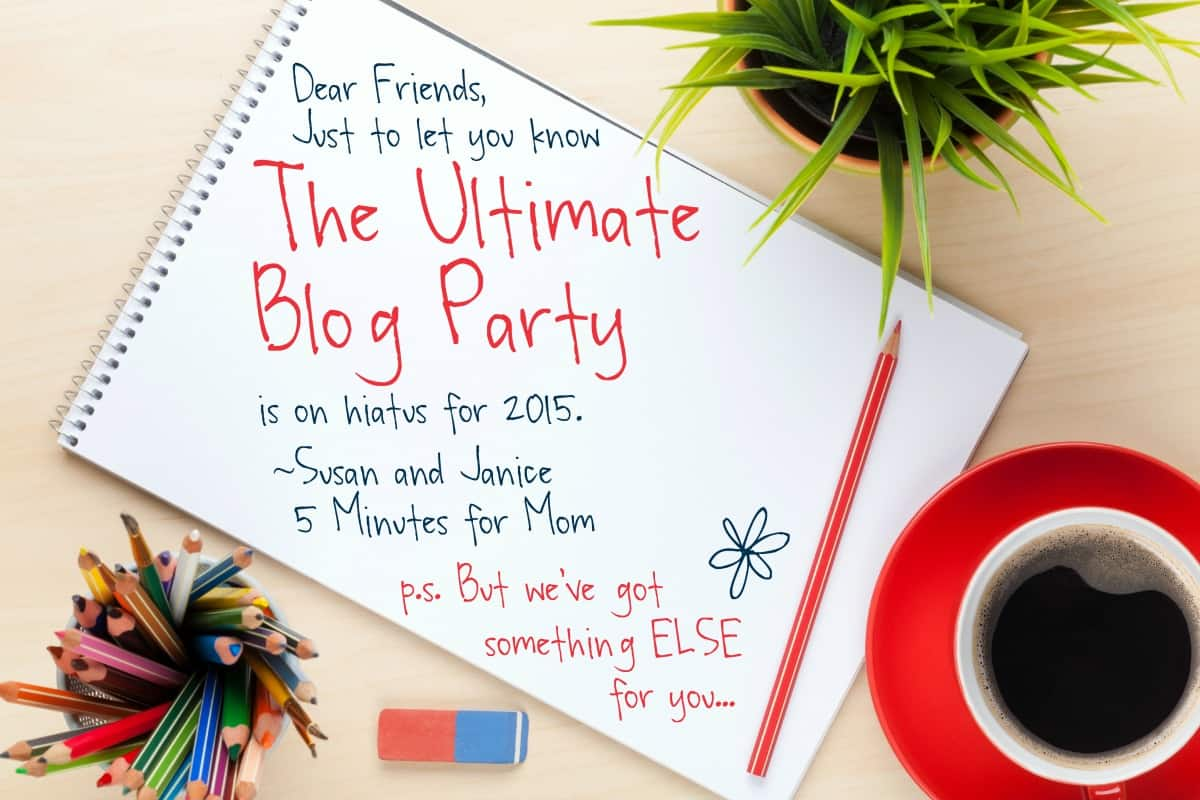 The Ultimate Blog Party Is On Hiatus For 2015 But