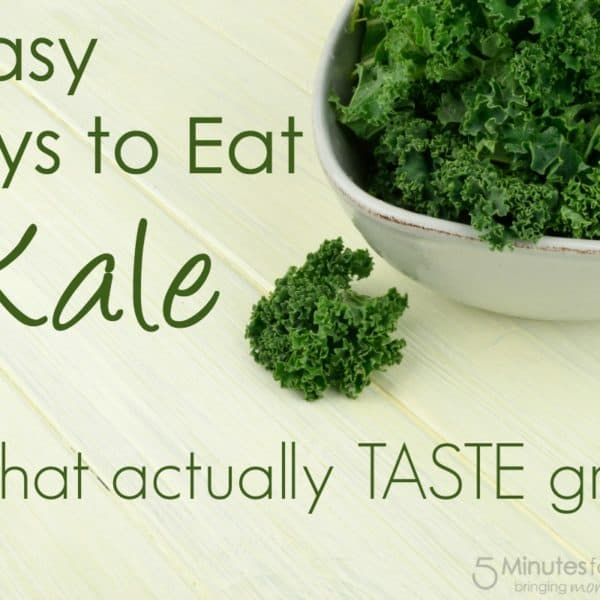 5 Easy Ways to Eat Kale (that TASTE Great)