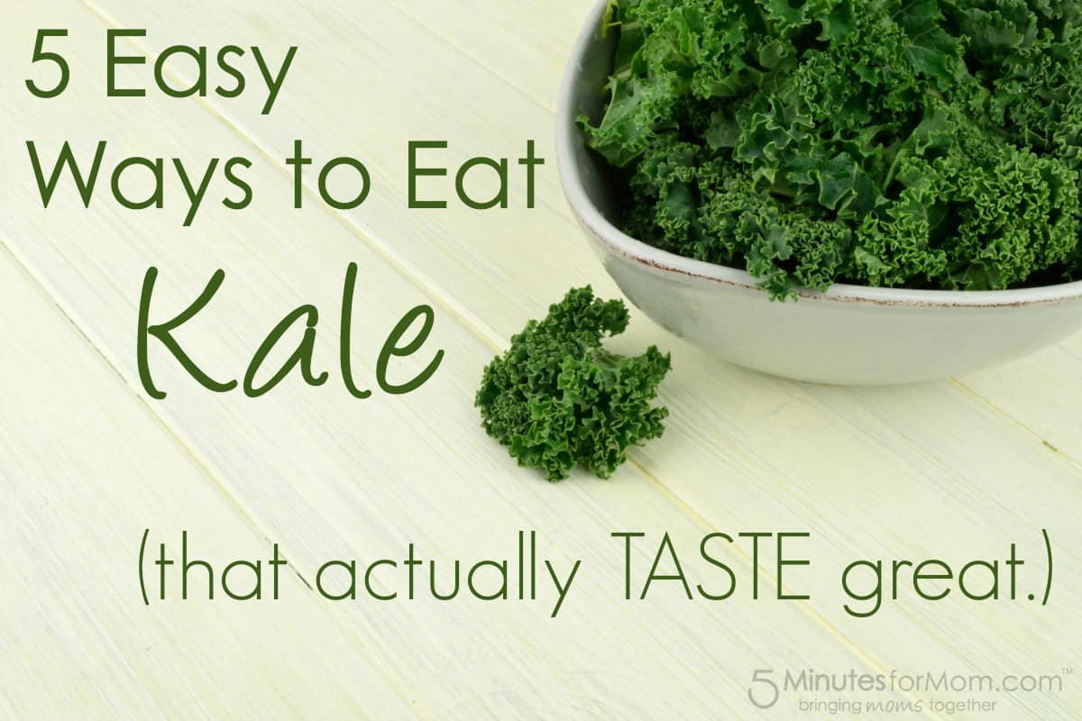 5 Easy Ways to Eat Kale
