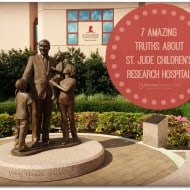 7 Amazing Truths about St. Jude Children's Research Hospital #StJudeBlogTour