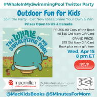 Outdoor Fun for Kids Twitter Party #WhaleInMySwimmingPool Apr 15, 8pm ET