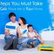 10 Steps You Must Take for a Safe Move into a New Home #LSSS