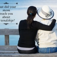 What did your mom teach you about friendship? $100 Visa Gift Card #Giveaway #MothersDay