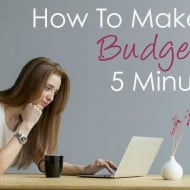 How To Make A Budget In 5 Minutes and Make EveryDollar Work For You