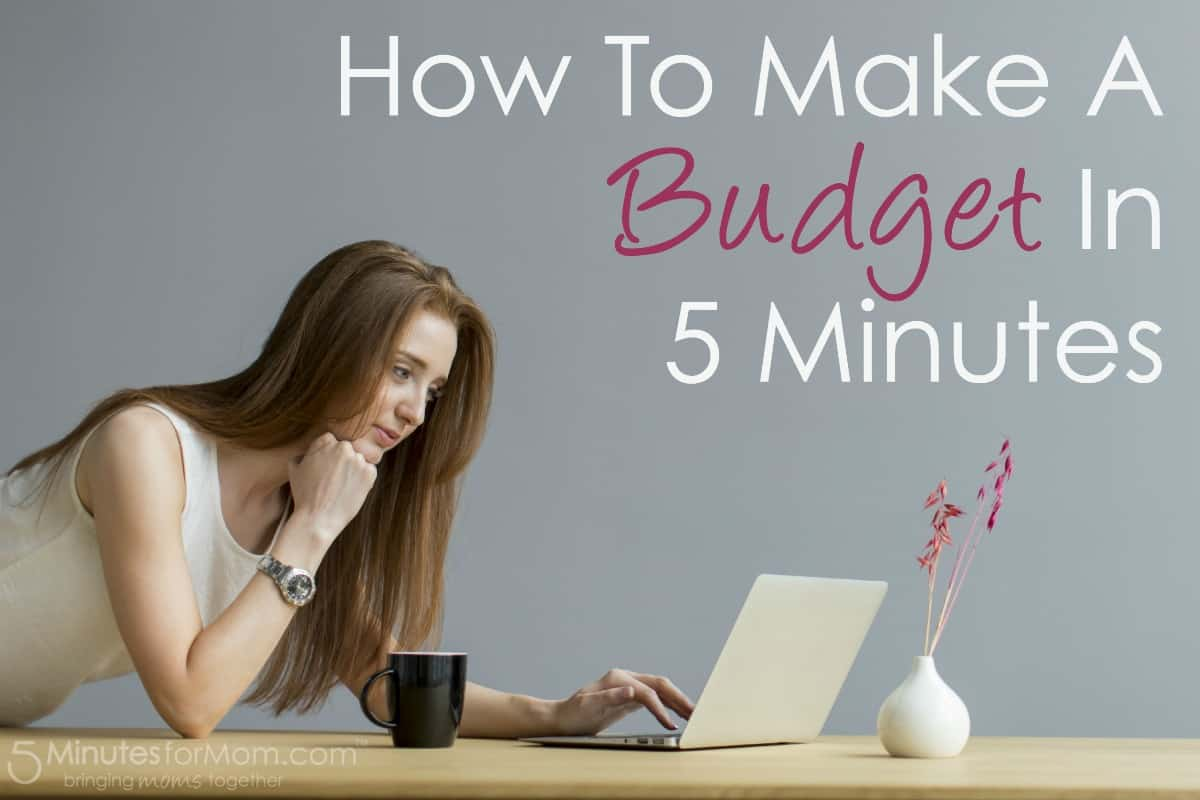 How To Make A Budget in 5 Minutes
