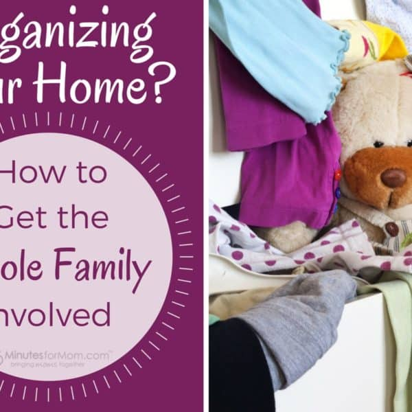 Organizing Your Home? How to Get the Whole Family Involved