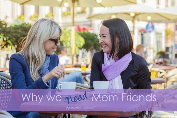 why we need mom friends