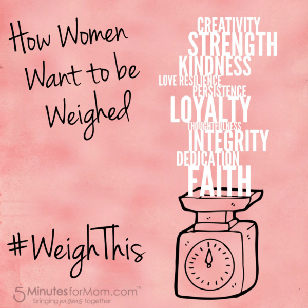 How Women Want To Be Weighed #WeighThis