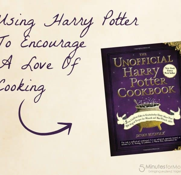 Using Harry Potter To Encourage A Love Of Cooking