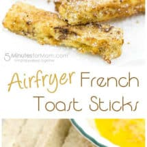 Airfryer French Toast Sticks - Air Fryer Breakfast Recipe