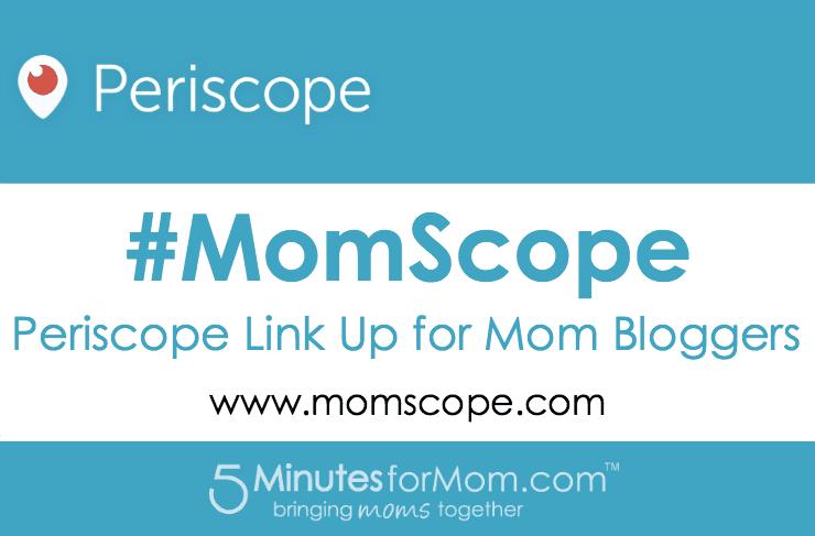 MomScope Periscope Linky List