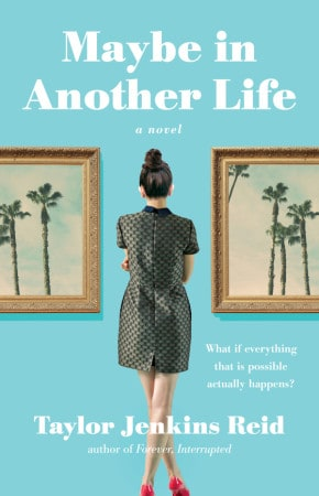 Maybe in Another Life novel