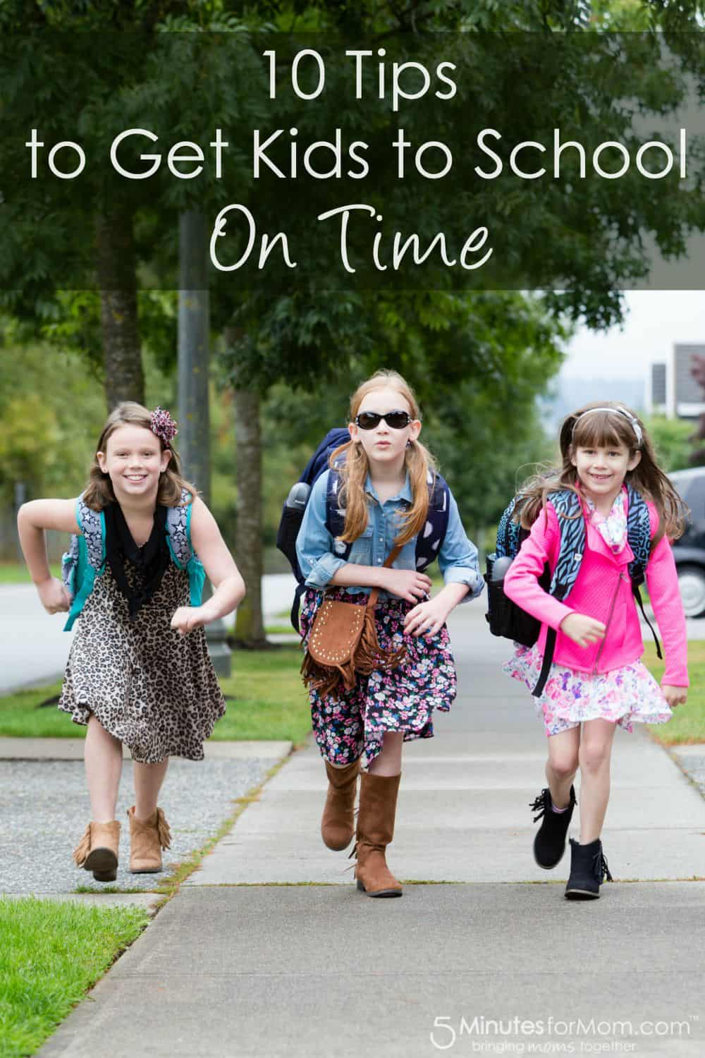 10 Tips to Get Kids to School On Time
