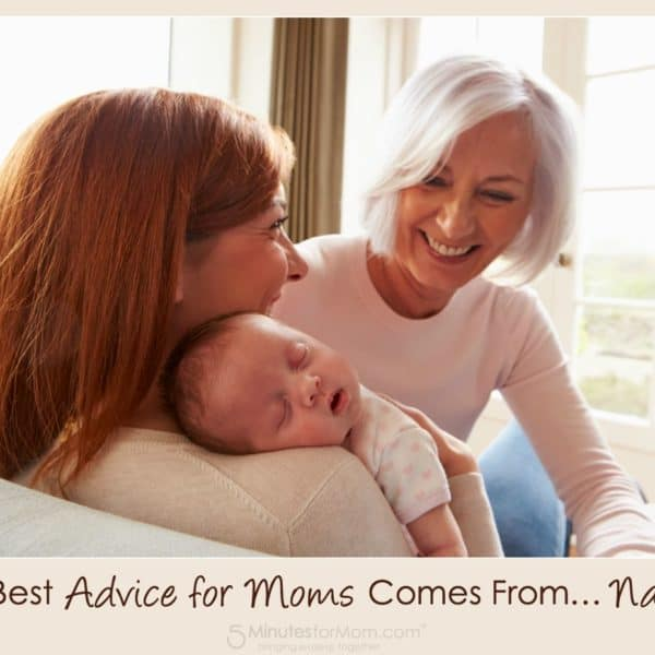 The Best Advice for Moms Comes From… Nanas!