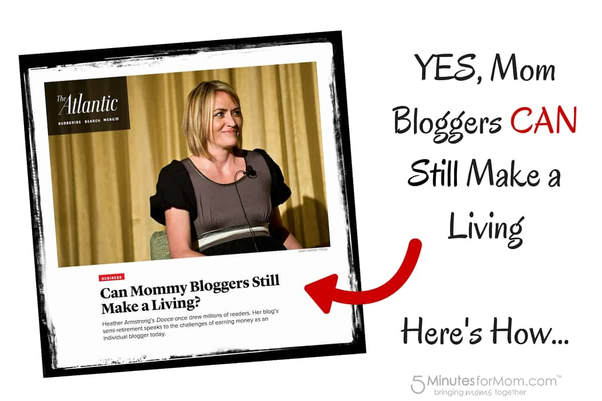 Mom Bloggers CAN Still Make a Living