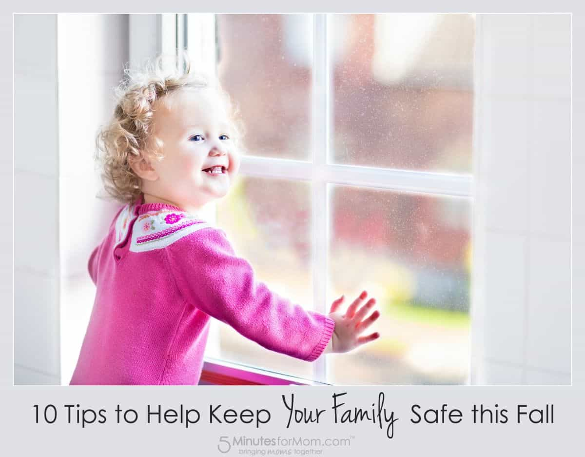 10 Tips to Keep Your Family Safe this Fall #LSSS