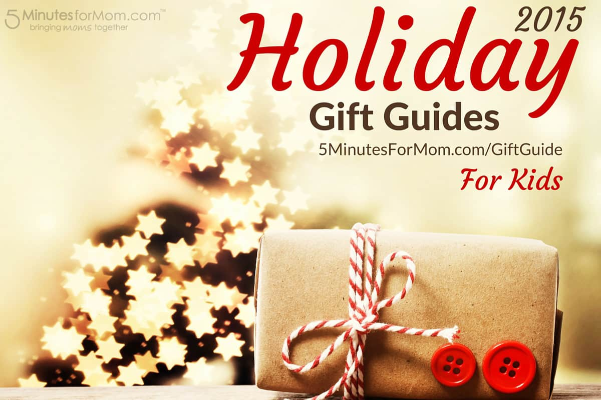 2015 Holiday Gift Guide - for Kids