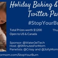 Holiday Baking and Crafting Twitter Party – Nov 12, 8pm ET #StopYourBurn