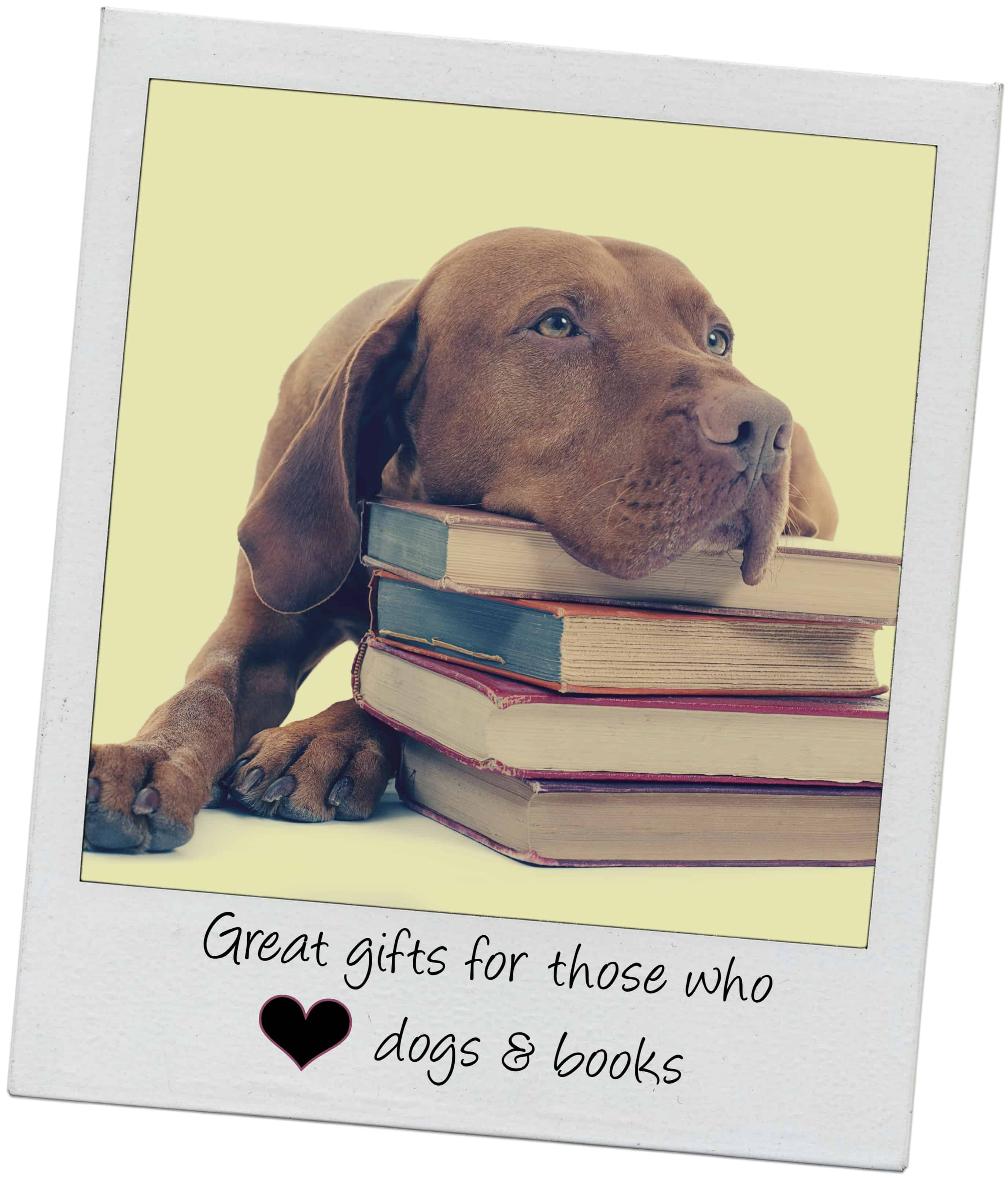 Reading has gone to the Dogs: Gifts for Doglovers who like Books - 5
