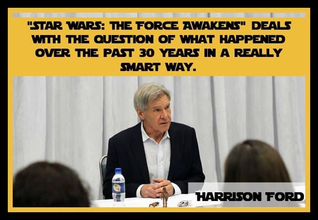 Harrison Ford Interview Quote-3-#StarWarsEvent