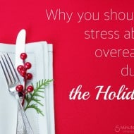 Why You Shouldn't Stress About Overeating During The Holidays #NauzeneWIN