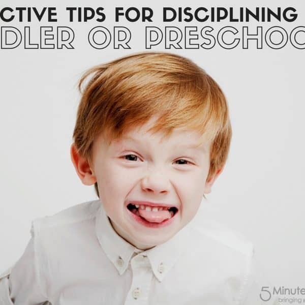 9 Effective Tips for Disciplining Toddlers and Preschoolers