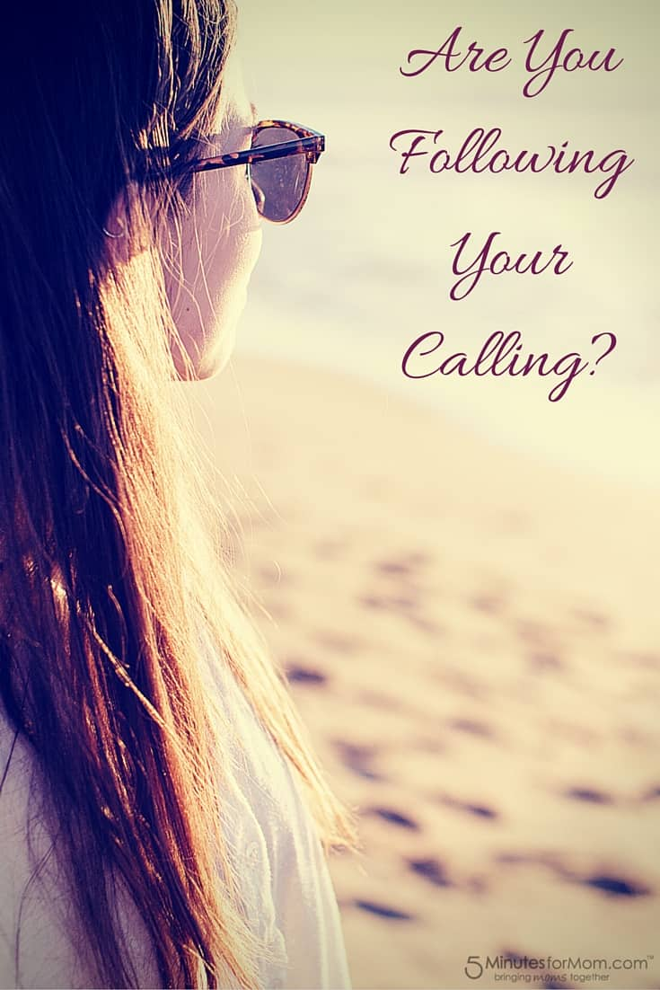 Are You Following Your Calling in Life