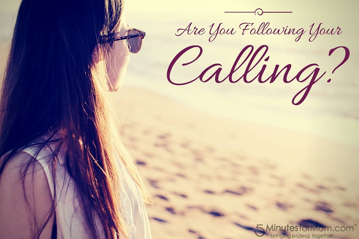 Are You Following Your Calling