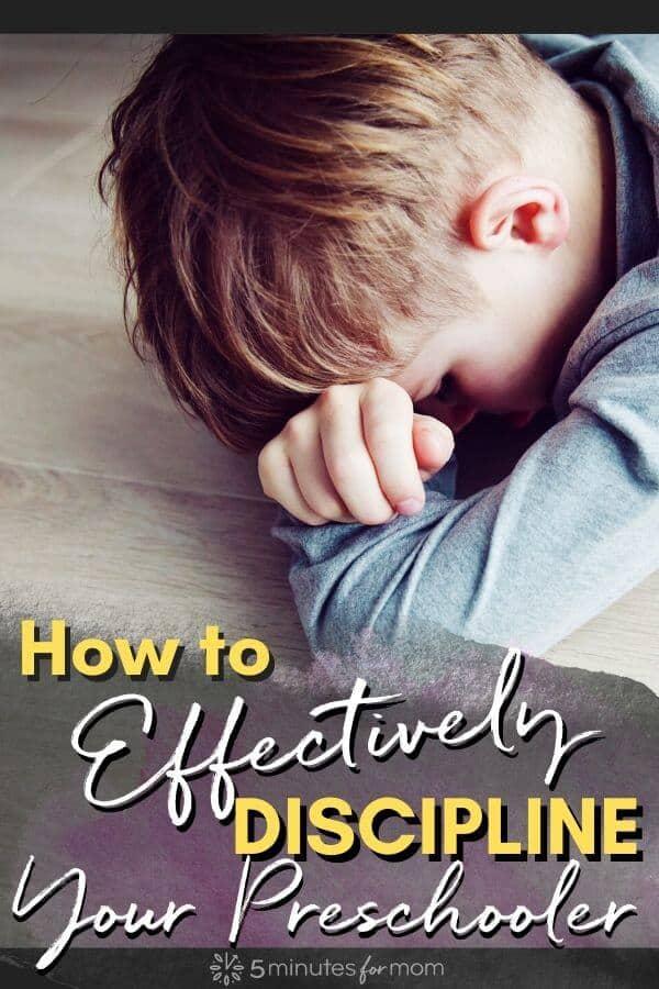 How to Effectively Discipline Your Preschooler