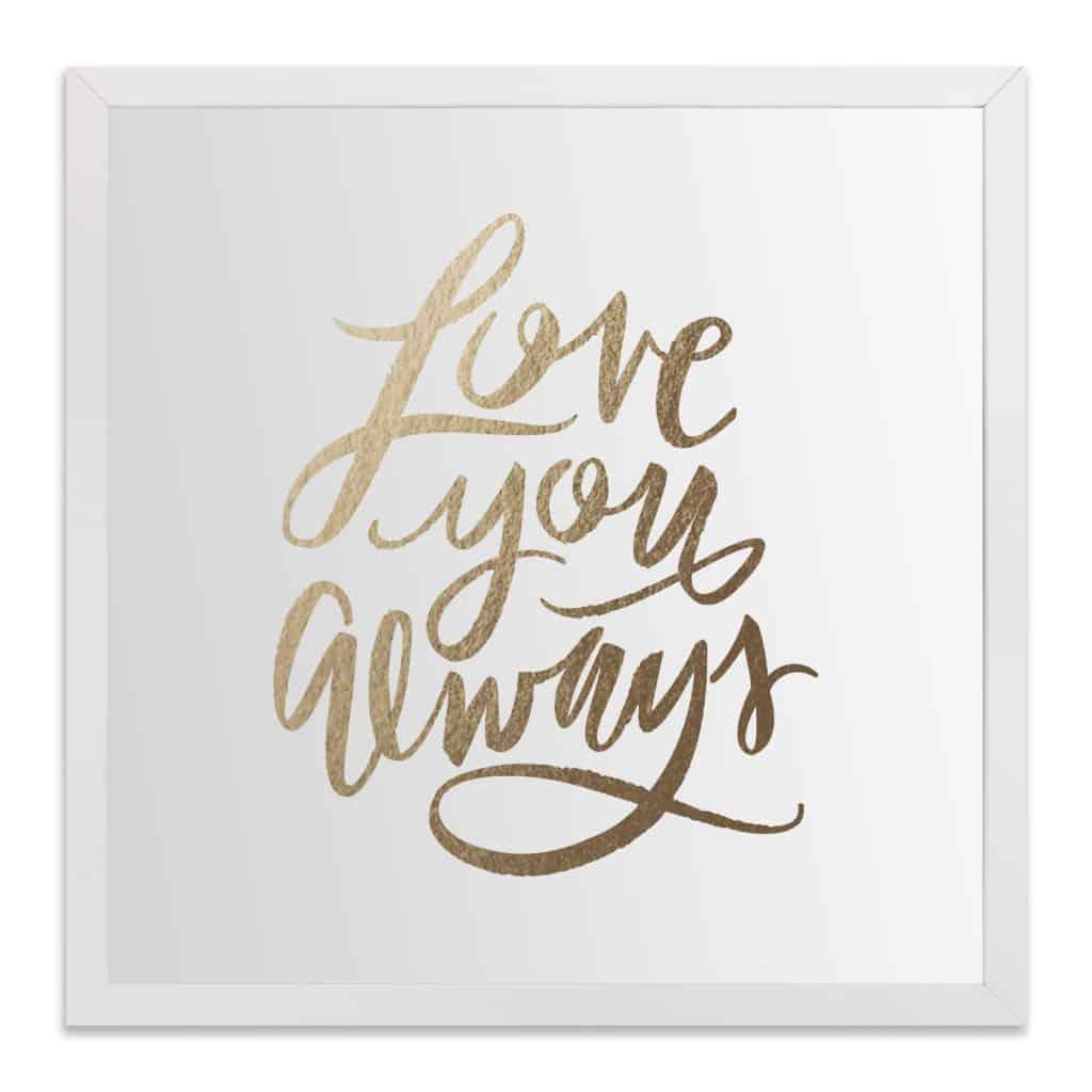 Love you Always Art Print