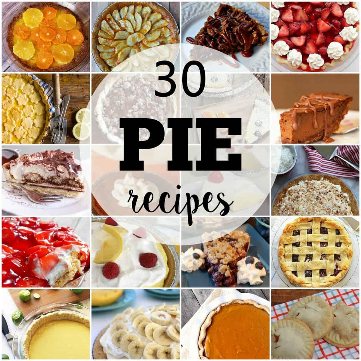 30 Pie Recipes - Delicious Desserts