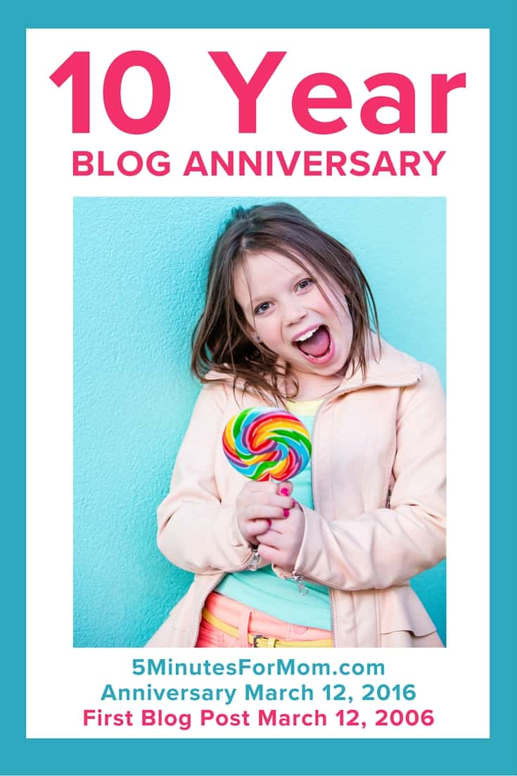 5 Minutes for Mom 10 Year Blog Anniversary