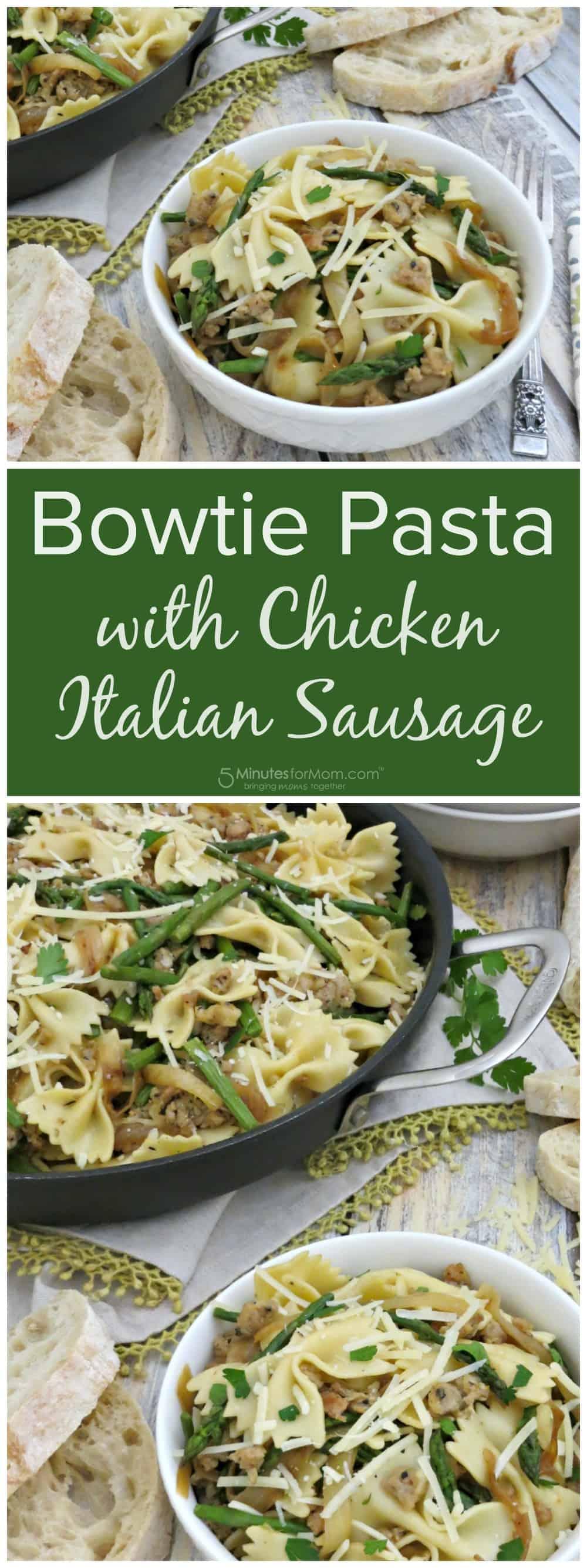 Bowtie Pasta with Chicken Italian Sausage