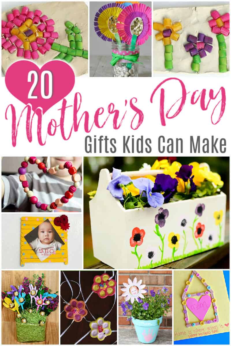 20 Mothers Day Gifts Kids Can Make #MothersDay #CraftIdeas