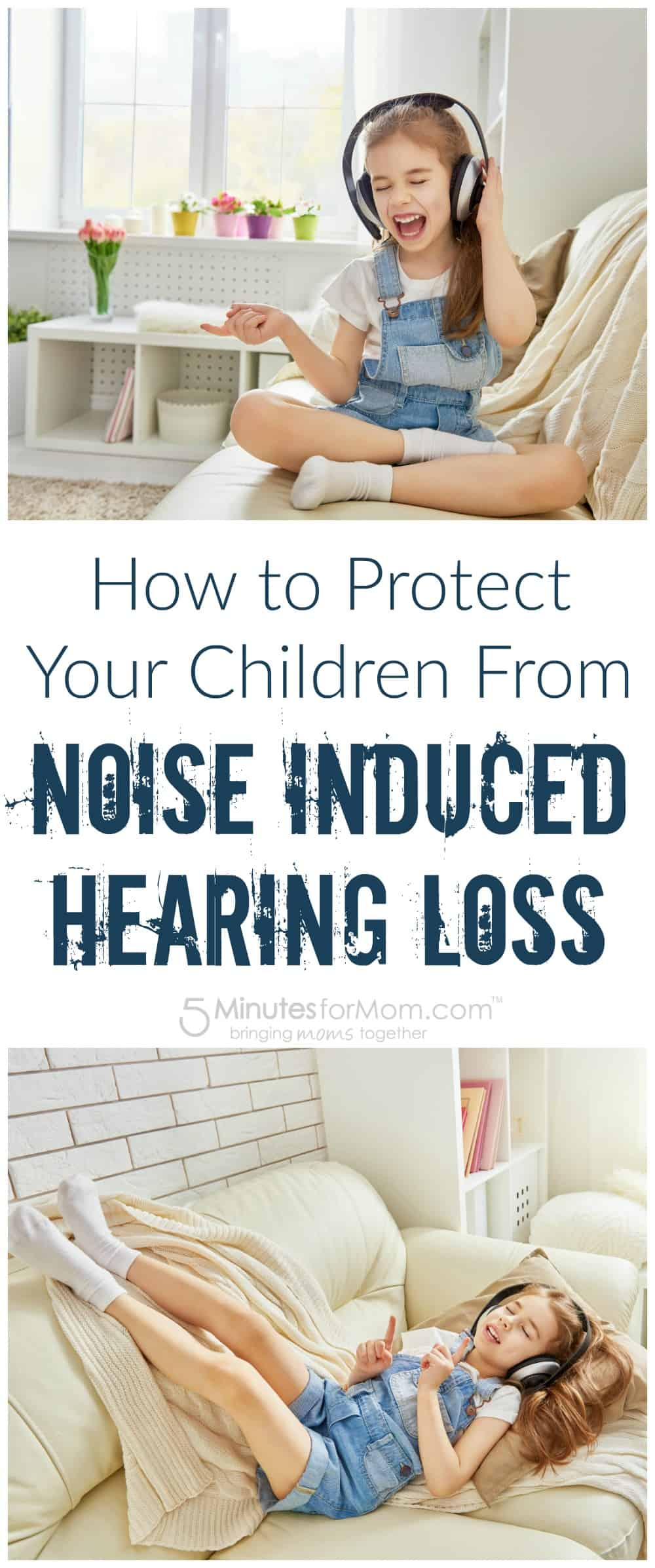 How to Protect Your Children from Noise Induced Hearing Loss